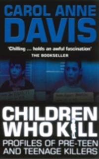 Children Who Kill