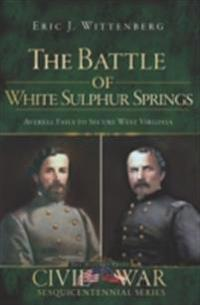 Battle of White Sulphur Springs, The
