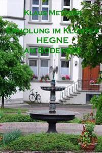 Erholung Im Kloster Hegne Am Bodensee
