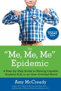 Me, Me, Me Epidemic
