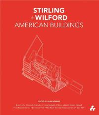 Stirling + Wilford American Buildings