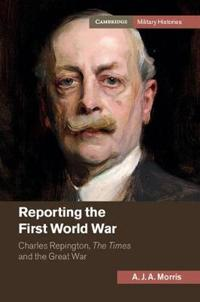 Reporting the First World War