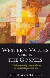 Western Values Versus The Gospels