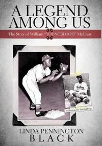 """A Legend Among Us: The Story of William """"Youngblood"""" McCrary"""