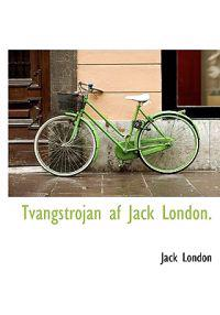 Tvangstrojan AF Jack London.