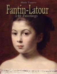 Fantin-Latour: 146 Paintings
