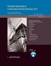 Plunkett's Real Estate & Construction Industry Almanac 2015