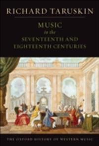 Music in the Seventeenth and Eighteenth Centuries: The Oxford History of Western Music