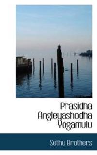 Prasidha Angleyashodha Yogamulu
