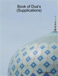 Book of Dua's (Supplications)