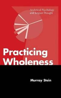 Practicing Wholeness