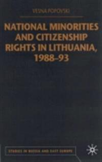 National Minorities and Citizenship Rights in Lithuania, 1988-93