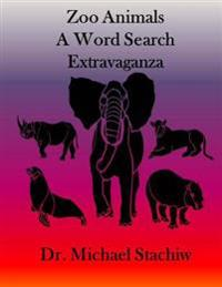 Zoo Animals: A Word Search Extravaganza