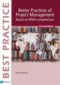 Better Practices of Project Management Based on IPMA competences – 3rd revised edition