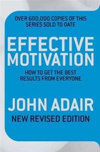 Effective Motivation REVISED EDITION