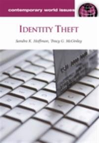 Identity Theft: A Reference Handbook