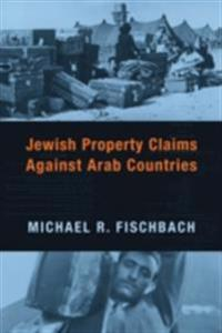Jewish Property Claims Against Arab Countries
