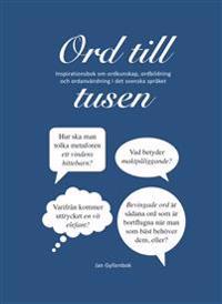 Ord till tusen: inspirationsbok om ordkunskap, ordbildning och ordanvändnin