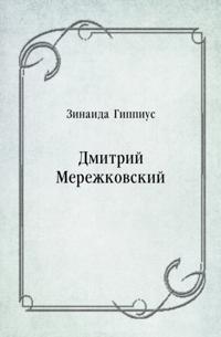 Dmitrij Merezhkovskij (in Russian Language)