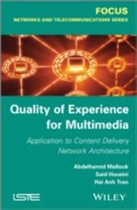 Quality of Experience for Multimedia