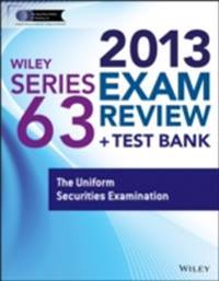 Wiley Series 63 Exam Review 2013 + Test Bank