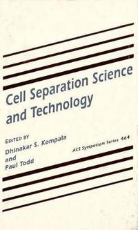 Cell Separation Science and Technology