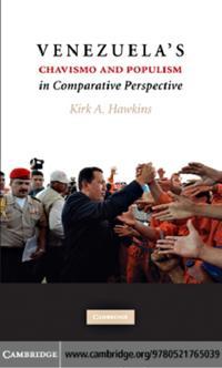 Venezuela's Chavismo and Populism in Comparative Perspective