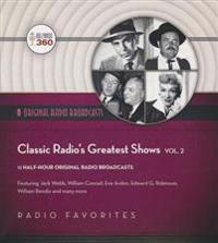 Classic Radio's Greatest Shows, Vol. 2