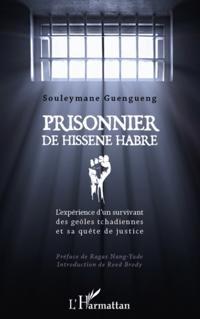 Prisonnier de hissEne habre - l'experience d'un survivant de