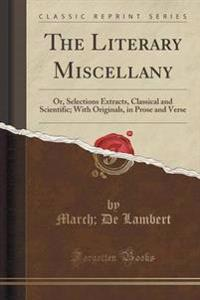 The Literary Miscellany