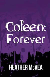 Coleen: Forever