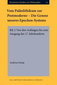 Vom Palaolithikum zur Postmoderne - Die Genese unseres Epochen-Systems