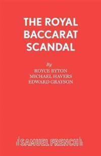 The Royal Baccarat Scandal