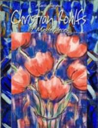 Christian Rohlfs: 119 Masterpieces