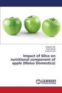 Impact of 60co on Nutritional Component of Apple (Malus Domestica)