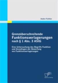 Grenzuberschreitende Funktionsverlagerungen nach  1 Abs. 3 AStG