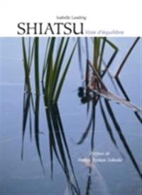 Shiatsu, voie d'equilibre