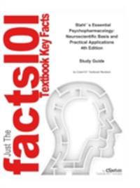 Stahl's Essential Psychopharmacology, Neuroscientific Basis and Practical Applications