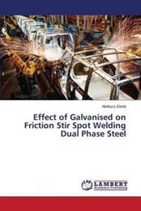 Effect of Galvanised on Friction Stir Spot Welding Dual Phase Steel