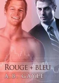 Rouge + Bleu