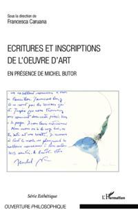 Ecritures et inscriptions de l'oeuvre d'art