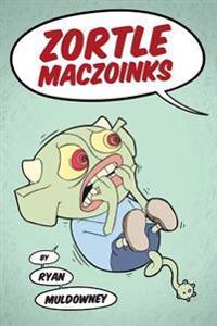 Zortle Maczoinks