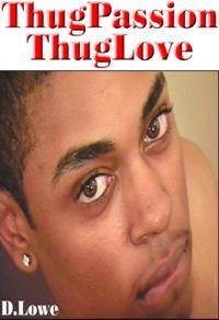 D.Lowe's ThugPassion  - ThugLove