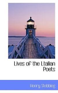 Lives of the Ltalian Poets