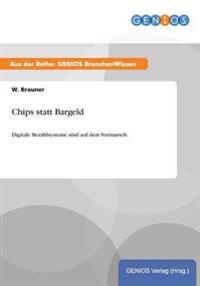 Chips Statt Bargeld