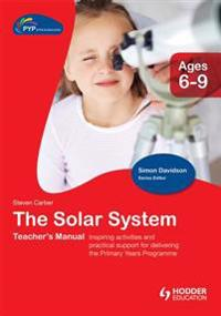 PYP Springboard Teacher's Manual: The Solar System