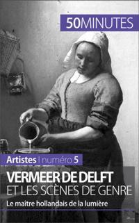 Vermeer de Delft et les scenes de genre