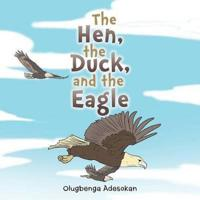 The Hen, the Duck, and the Eagle