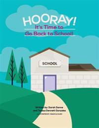 Hooray! It's Time to Go Back to School!