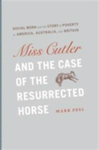 Miss Cutler and the Case of the Resurrected Horse